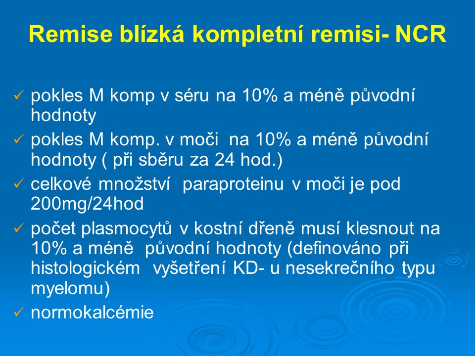 Remise blízká kompletní remisi- NCR