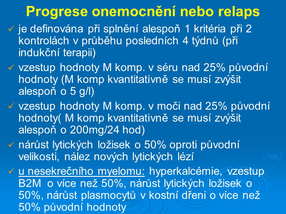 Progrese onemocnění nebo relaps