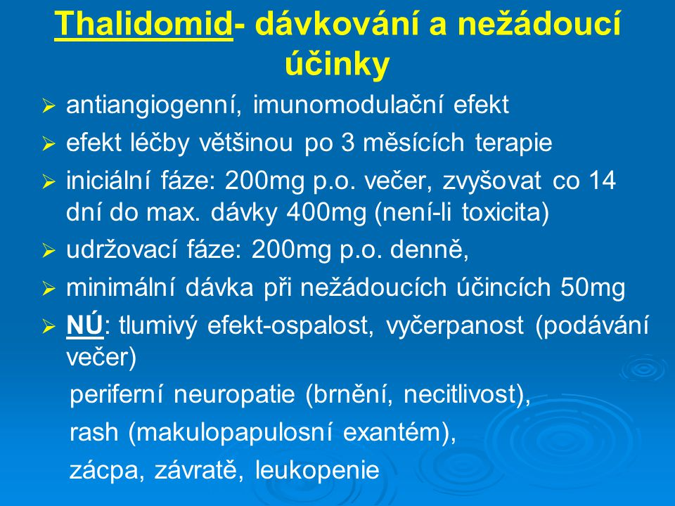 Thalidomid- dávkování a nežádoucí účinky