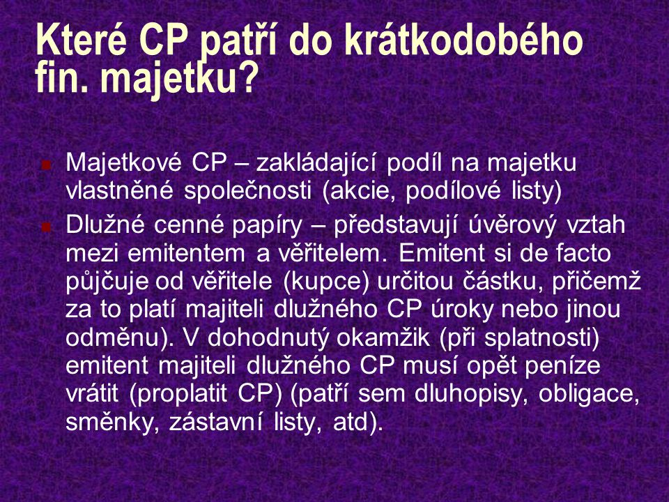 Které CP patří do krátkodobého fin. majetku