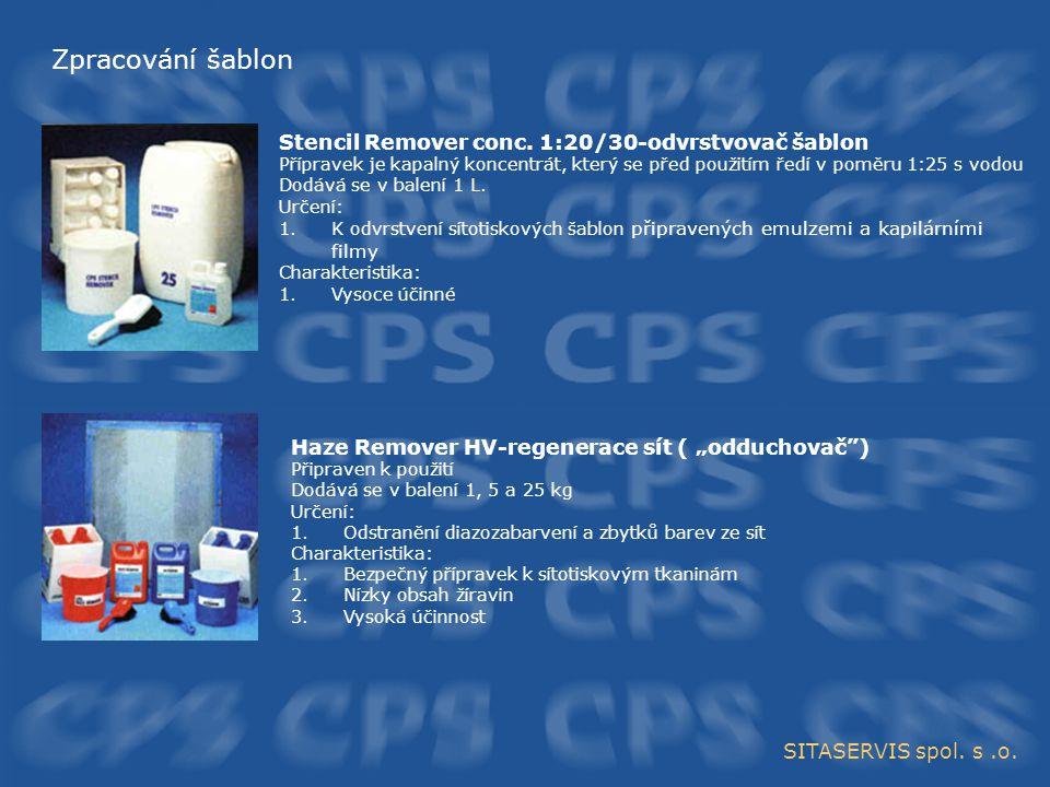 Zpracování šablon Stencil Remover conc. 1:20/30-odvrstvovač šablon