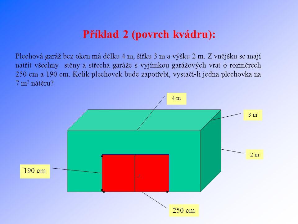 Příklad 2 (povrch kvádru):