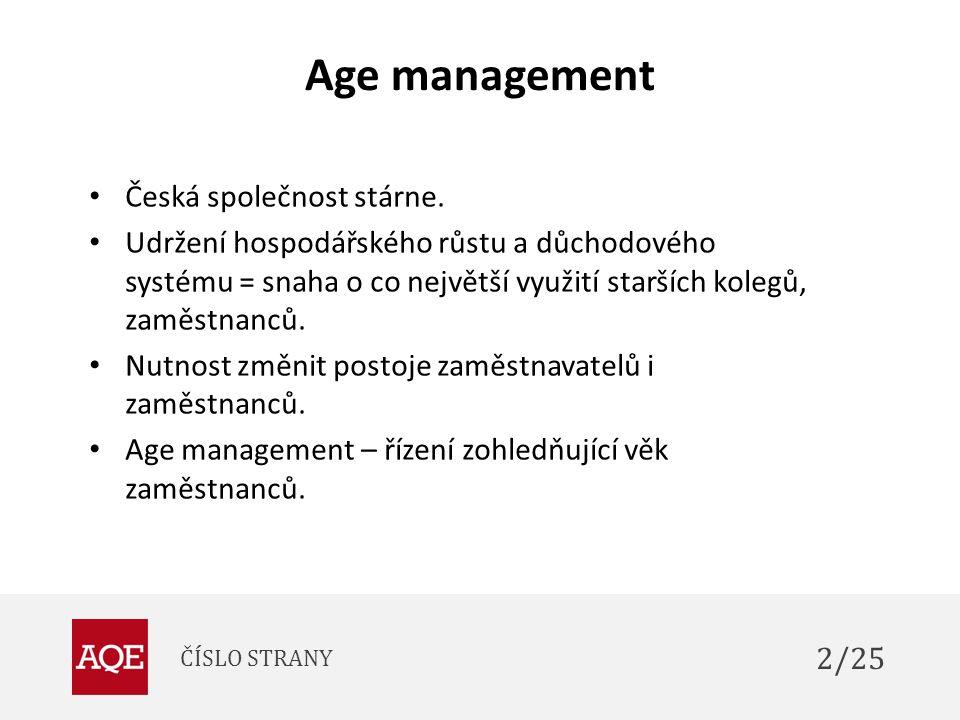 Age management Česká společnost stárne.