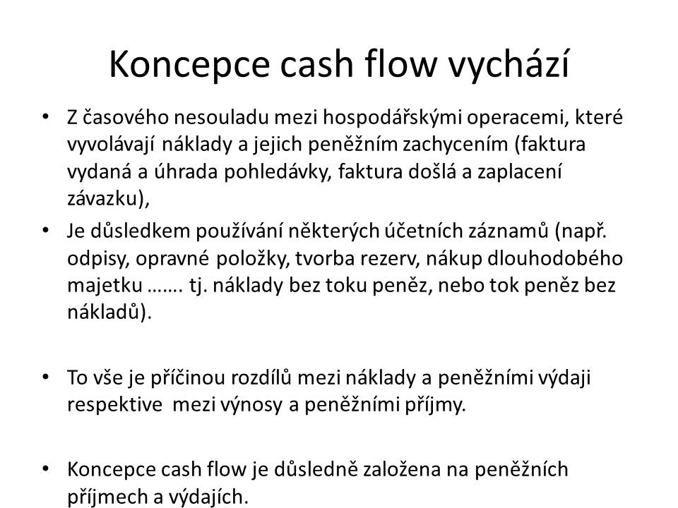 Koncepce cash flow vychází