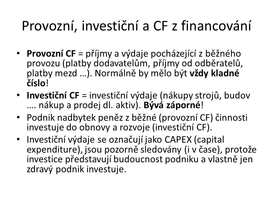 Provozní, investiční a CF z financování