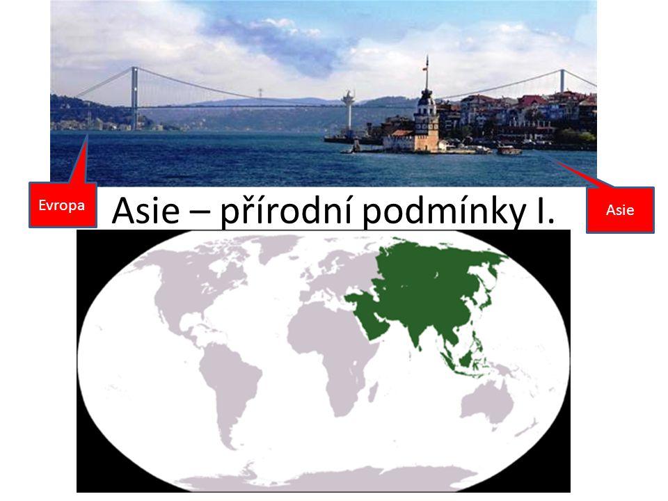 Asie – přírodní podmínky I.