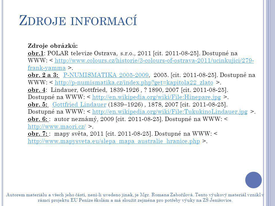 Zdroje informací Zdroje obrázků: