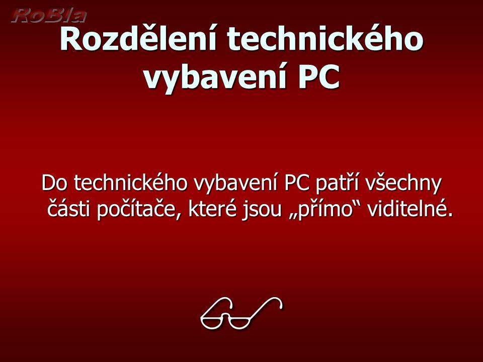 Rozdělení technického vybavení PC