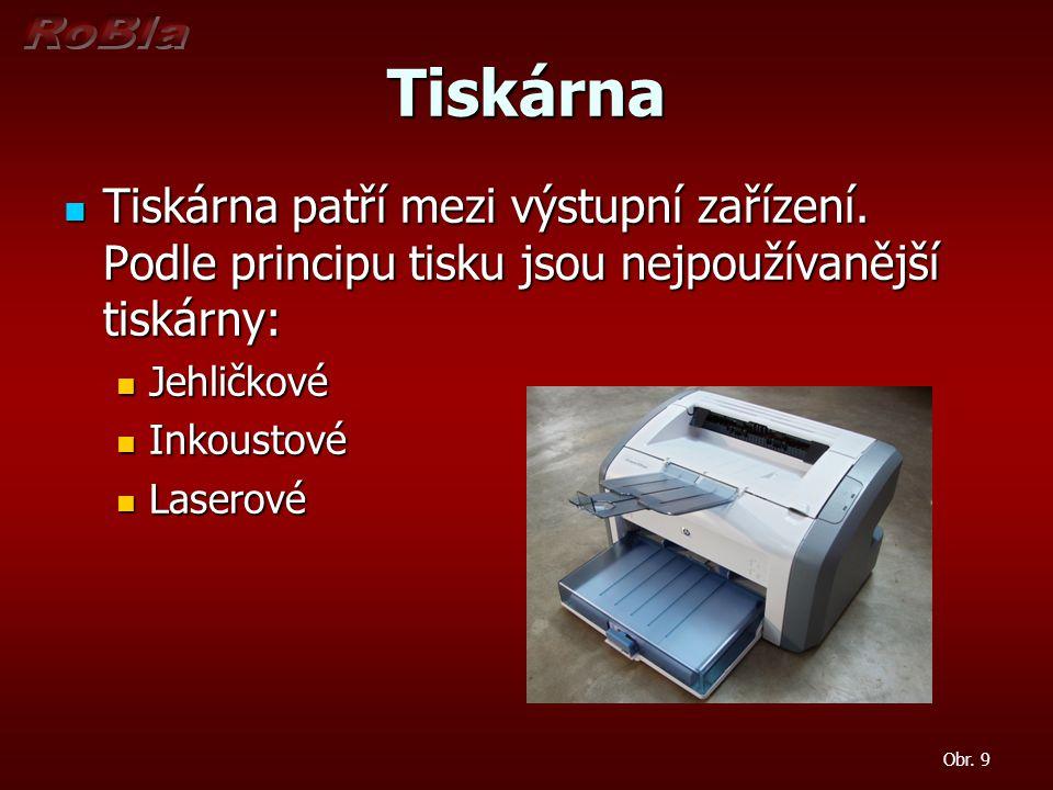Tiskárna Tiskárna patří mezi výstupní zařízení. Podle principu tisku jsou nejpoužívanější tiskárny: