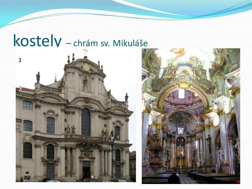 kostely – chrám sv. Mikuláše