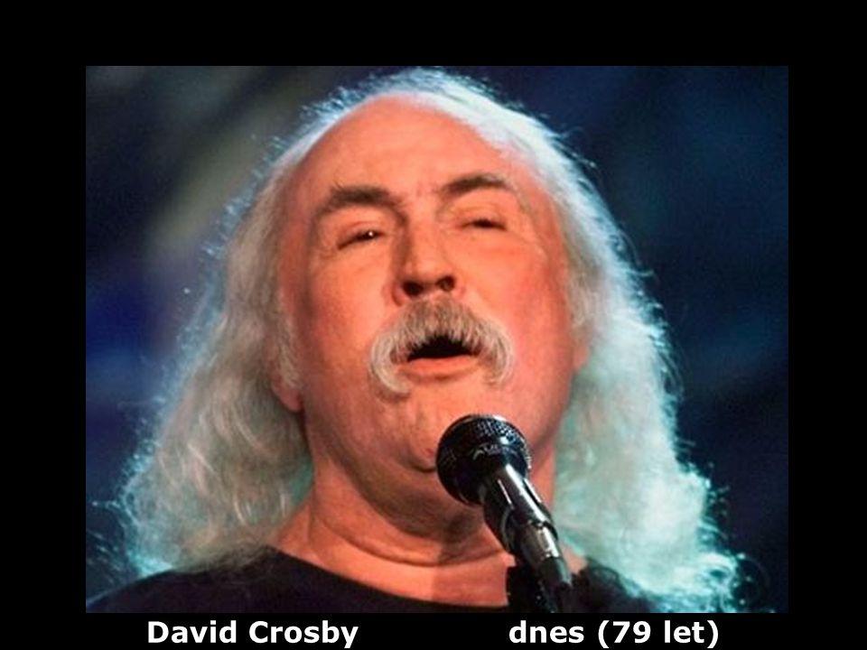 David Crosby dnes (79 let)