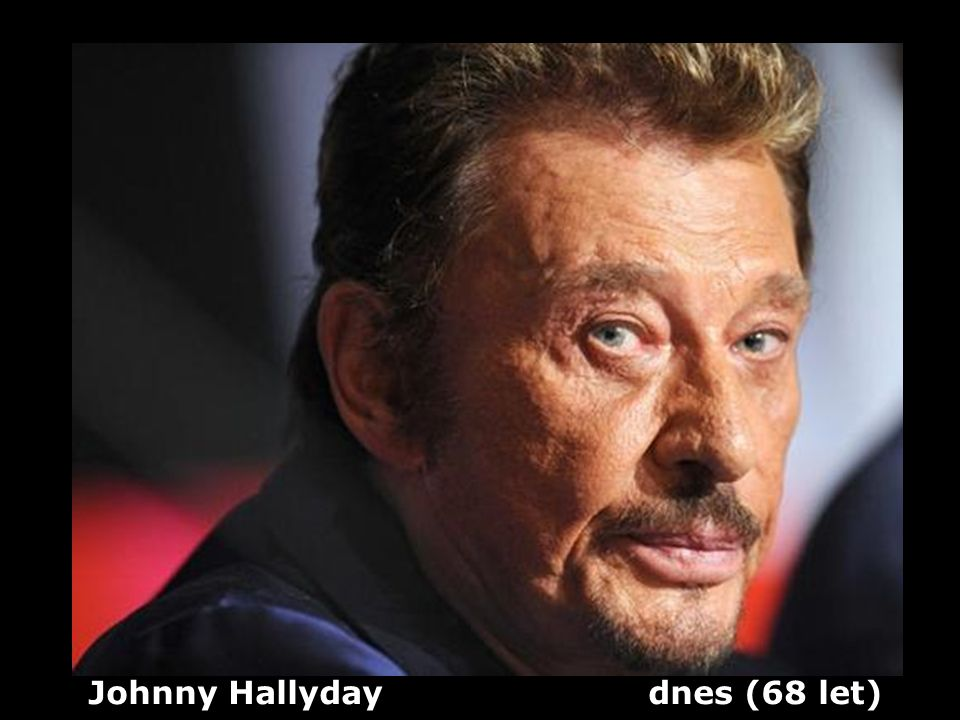 Johnny Hallyday dnes (68 let)