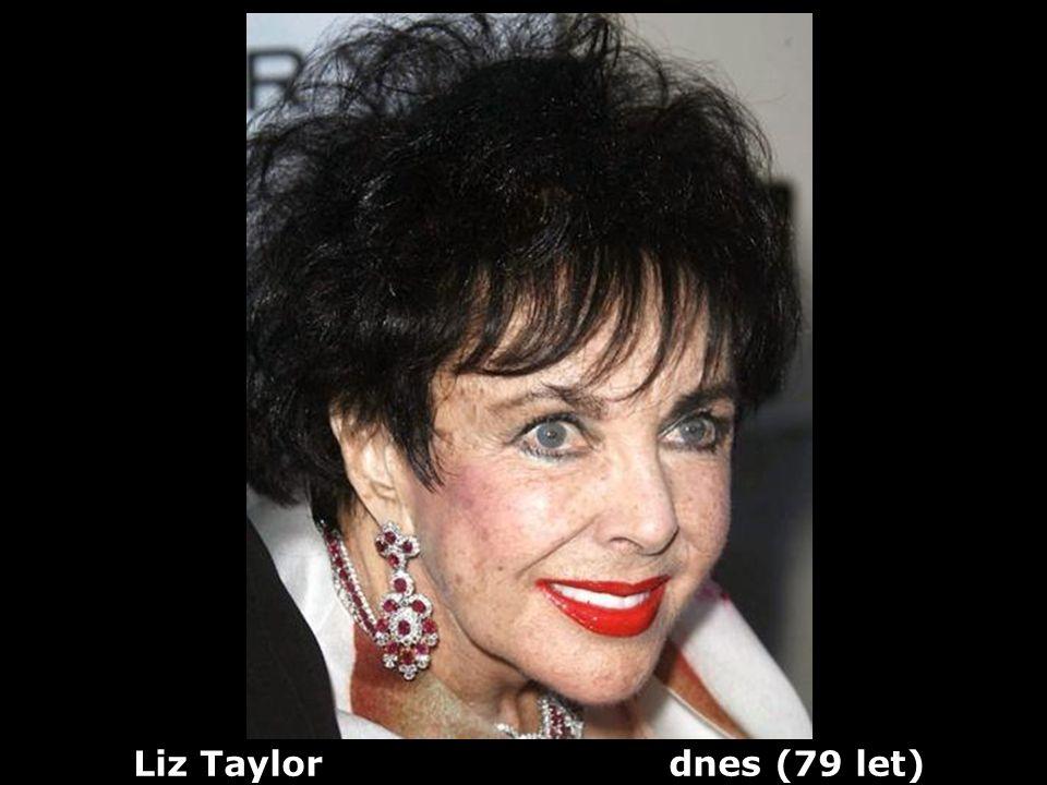 Liz Taylor dnes (79 let)