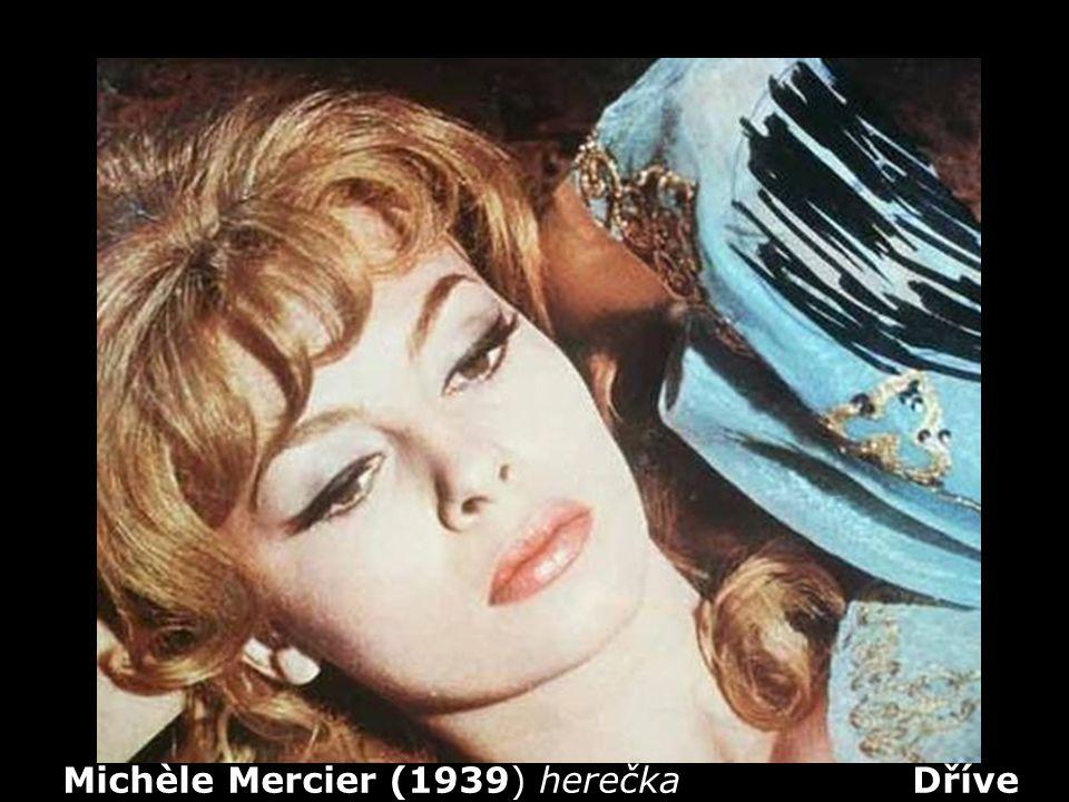 Michèle Mercier (1939) herečka Dříve