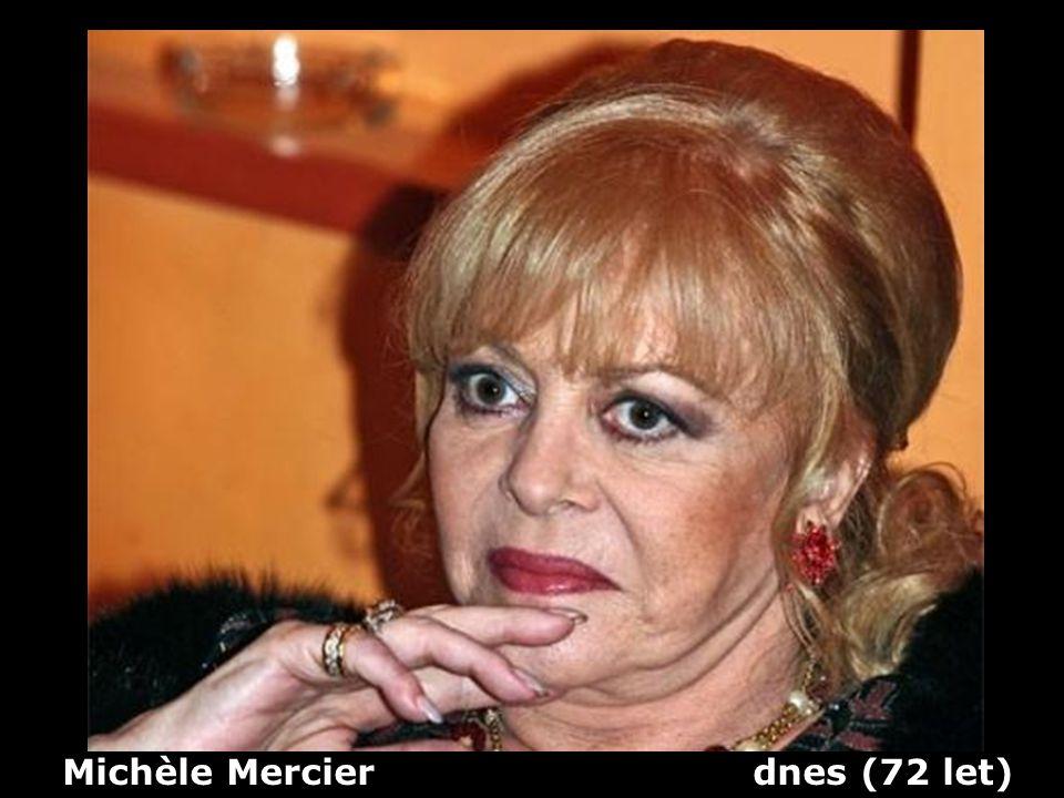 Michèle Mercier dnes (72 let)
