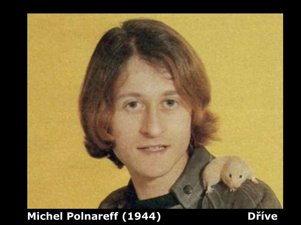 Michel Polnareff (1944) Dříve