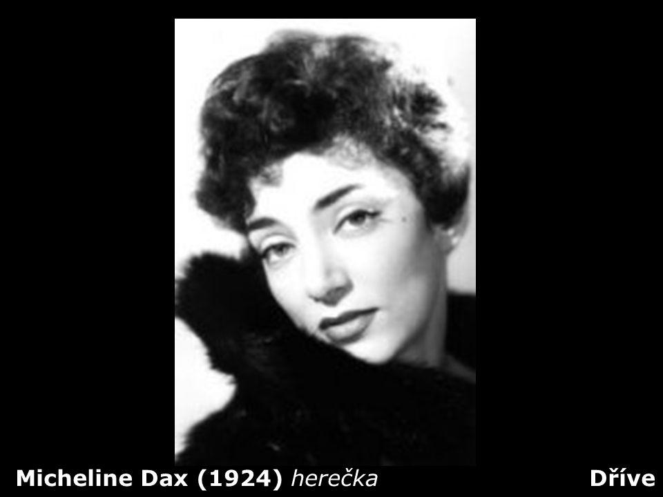 Micheline Dax (1924) herečka Dříve