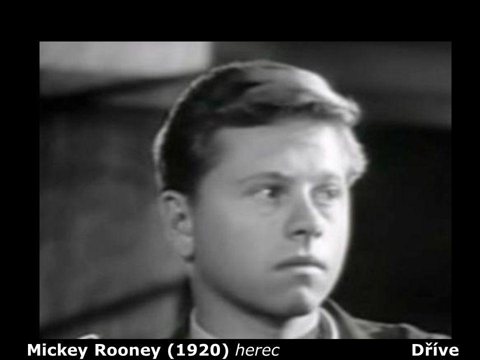 Mickey Rooney (1920) herec Dříve
