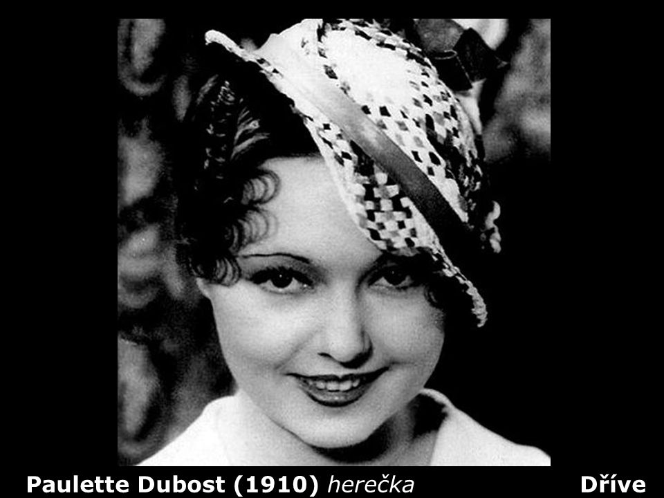 Paulette Dubost (1910) herečka Dříve