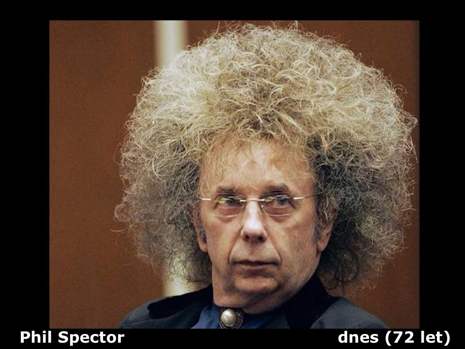 Phil Spector dnes (72 let)