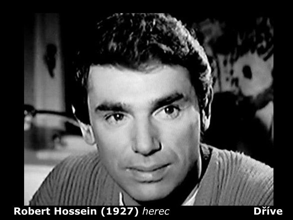 Robert Hossein (1927) herec Dříve