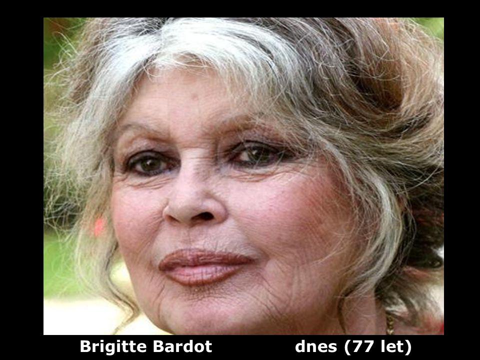 Brigitte Bardot dnes (77 let)