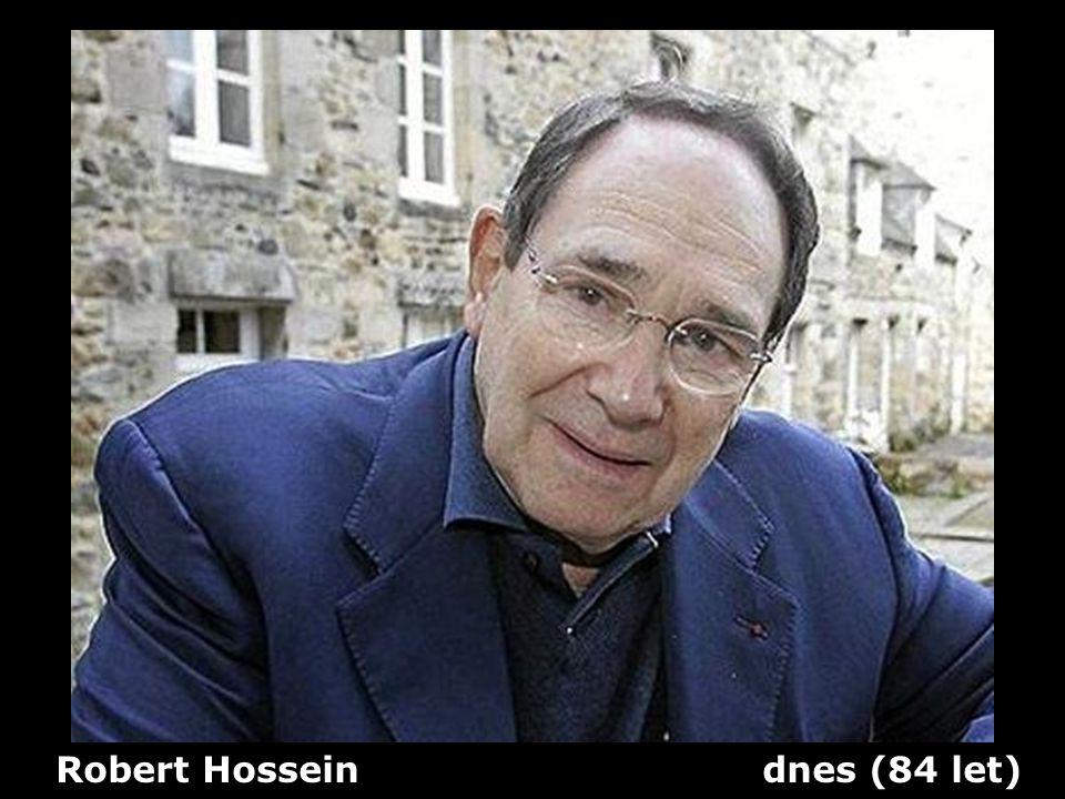 Robert Hossein dnes (84 let)