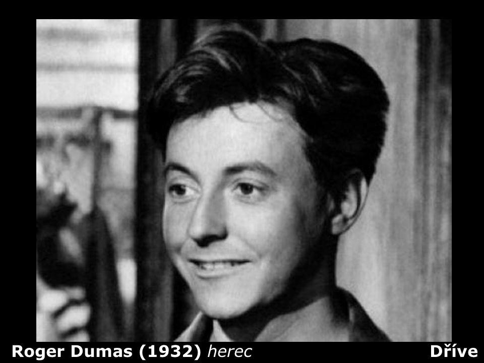 Roger Dumas (1932) herec Dříve