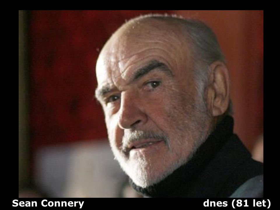 Sean Connery dnes (81 let)