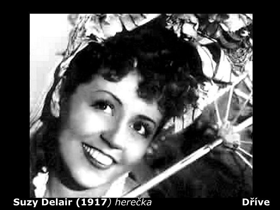 Suzy Delair (1917) herečka Dříve