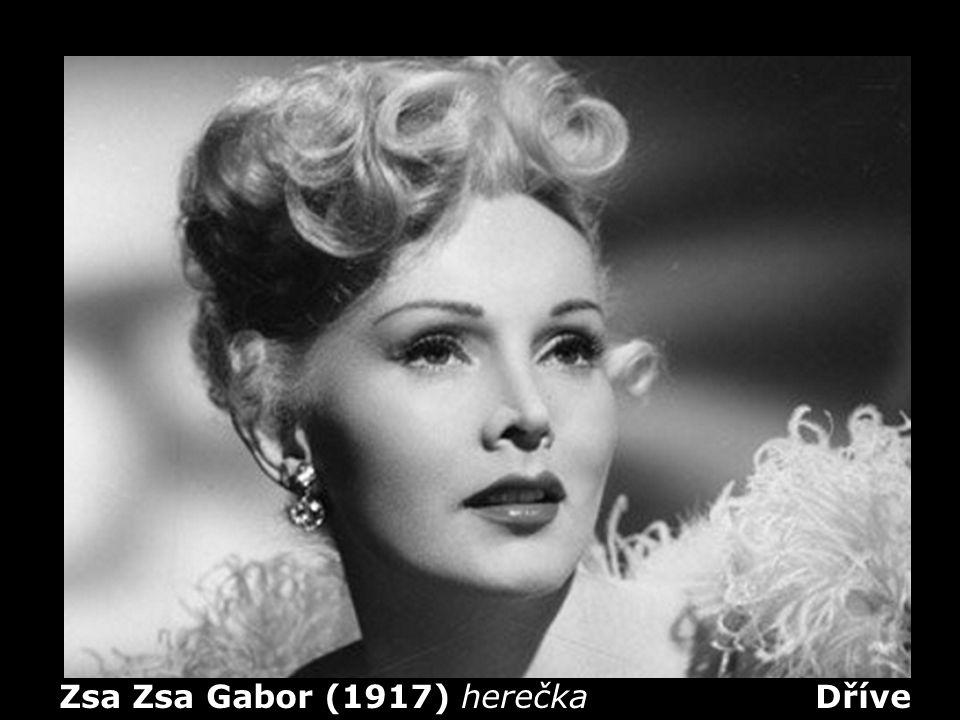 Zsa Zsa Gabor (1917) herečka Dříve
