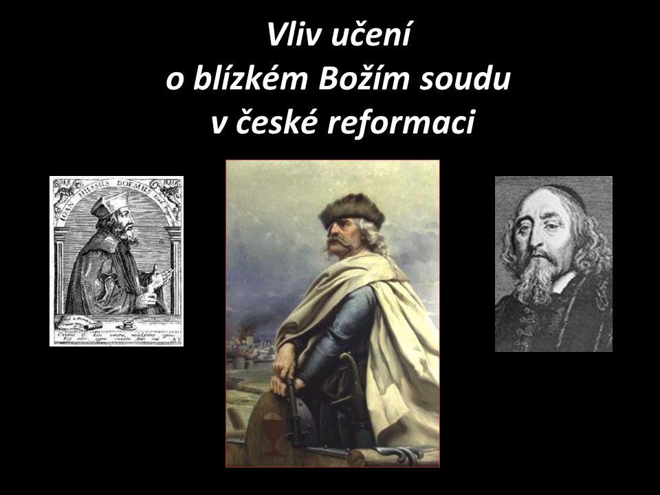 Vliv učení o blízkém Božím soudu v české reformaci