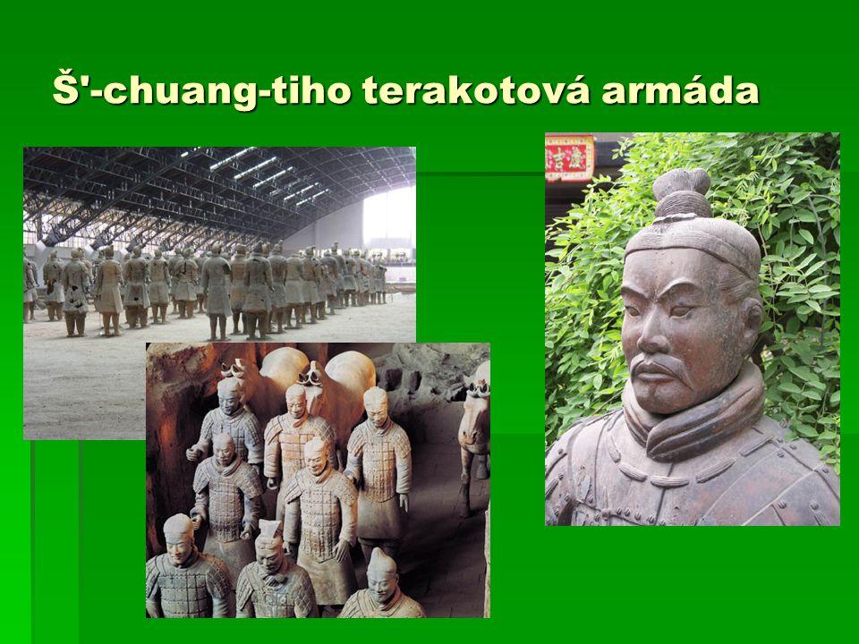 Š -chuang-tiho terakotová armáda