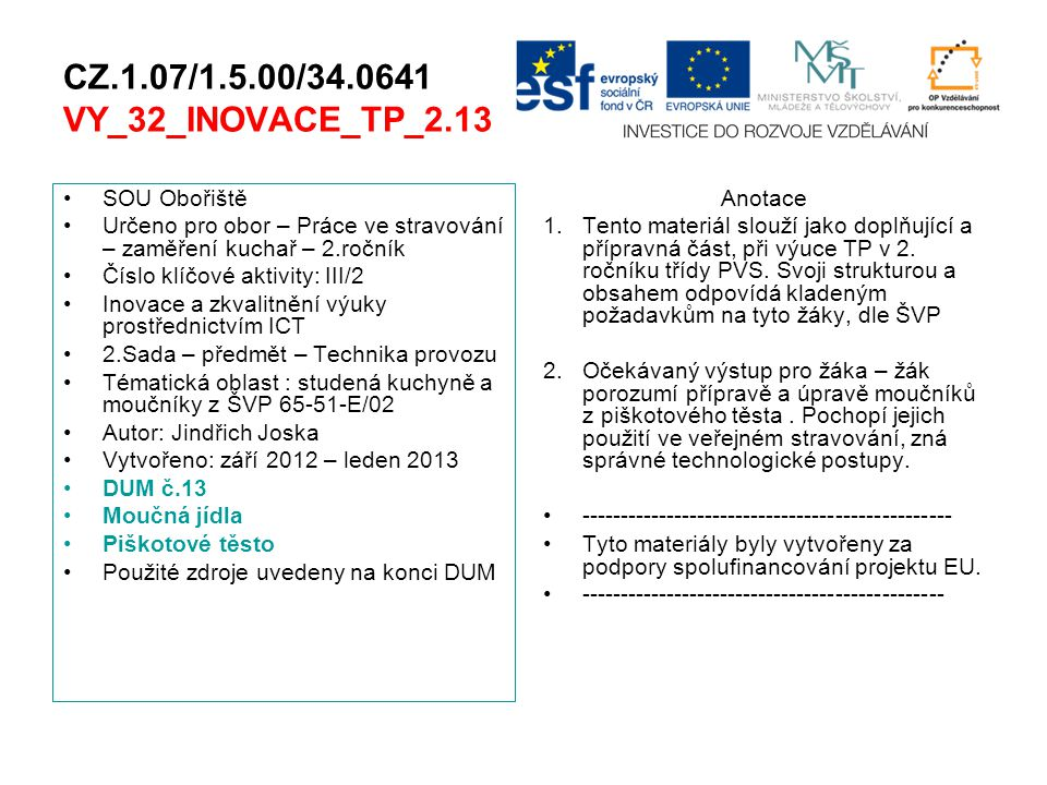 CZ.1.07/1.5.00/34.0641 VY_32_INOVACE_TP_2.13 SOU Obořiště