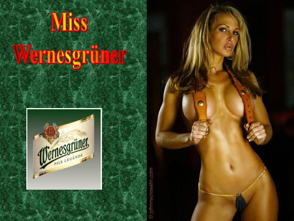 Miss Wernesgrüner