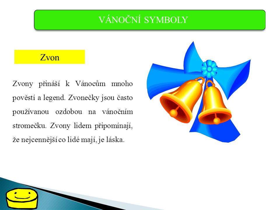 VÁNOČNÍ SYMBOLY Zvon.