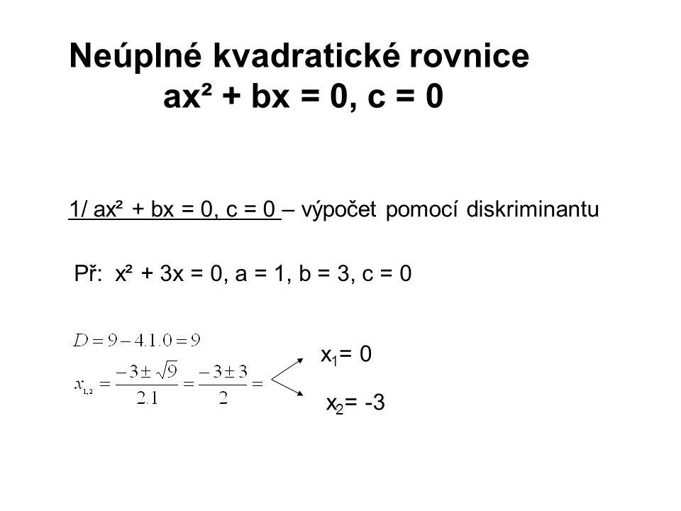 Neúplné kvadratické rovnice ax² + bx = 0, c = 0