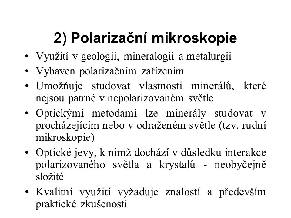 2) Polarizační mikroskopie
