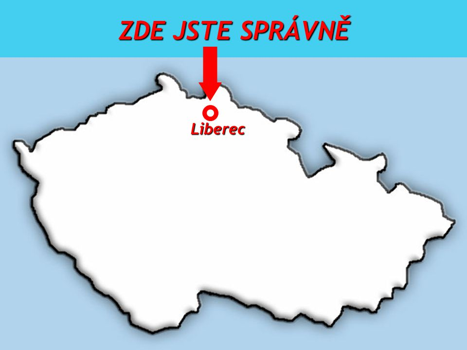 ZDE JSTE SPRÁVNĚ Liberec