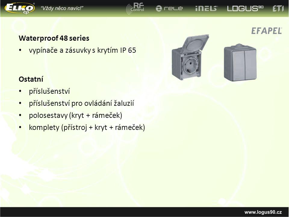 Waterproof 48 series vypínače a zásuvky s krytím IP 65. Ostatní. příslušenství. příslušenství pro ovládání žaluzií.