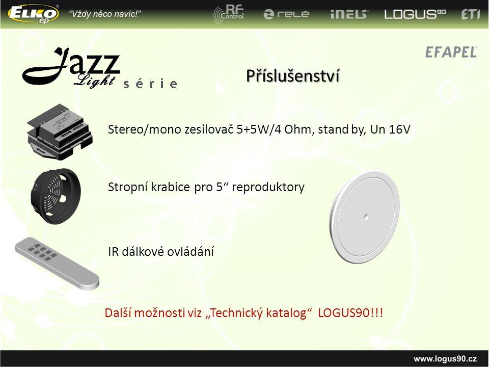 Příslušenství Stereo/mono zesilovač 5+5W/4 Ohm, stand by, Un 16V