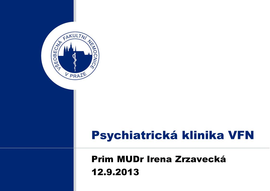 Psychiatrická klinika VFN