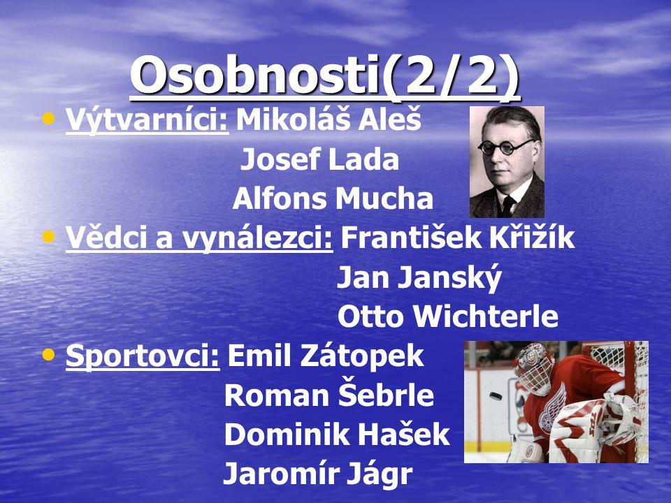 Osobnosti(2/2) Výtvarníci: Mikoláš Aleš Josef Lada Alfons Mucha