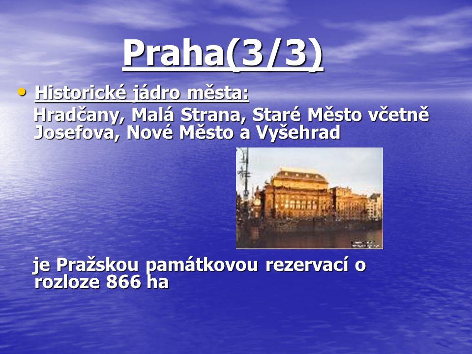 Praha(3/3) Historické jádro města: