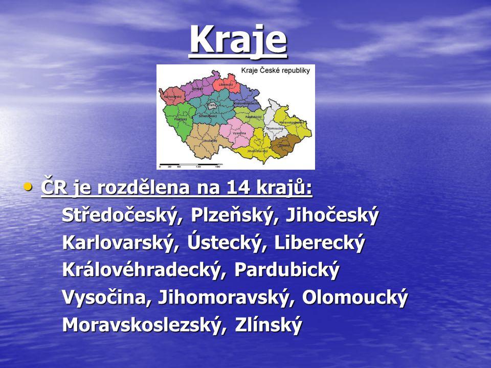 Kraje ČR je rozdělena na 14 krajů: Středočeský, Plzeňský, Jihočeský