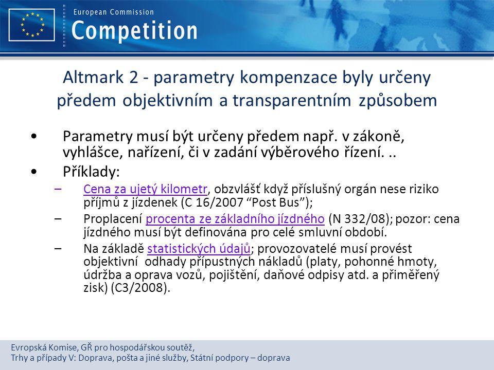 Altmark 2 - parametry kompenzace byly určeny předem objektivním a transparentním způsobem