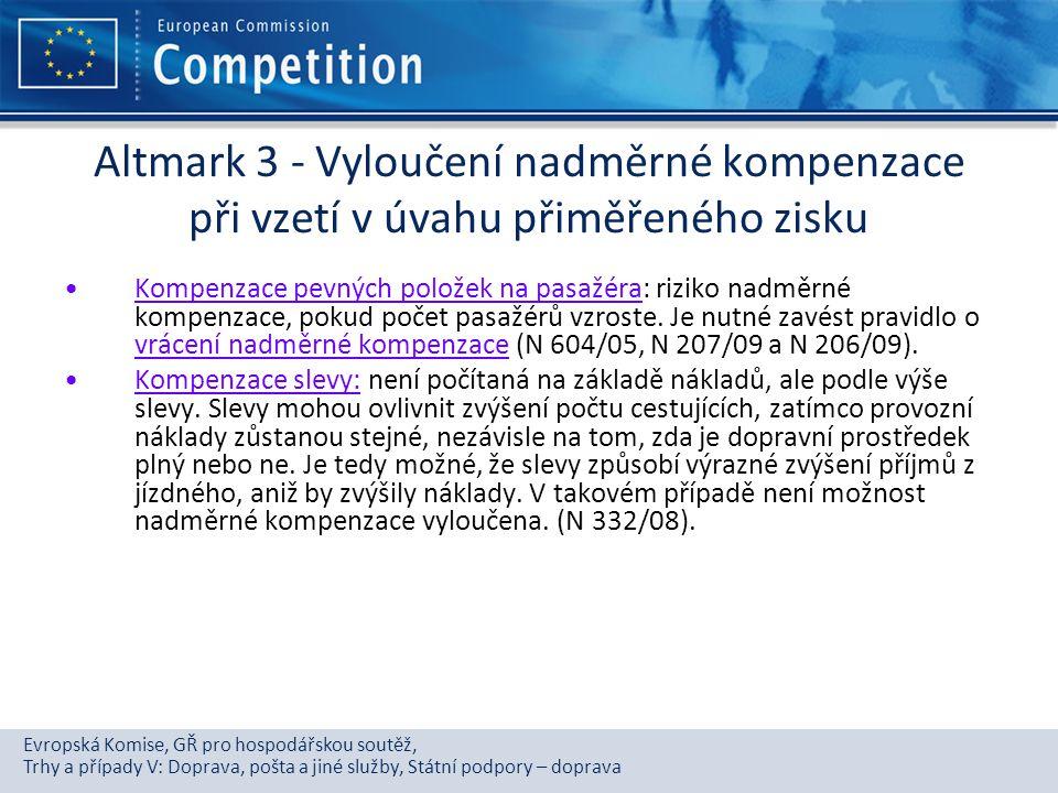 Altmark 3 - Vyloučení nadměrné kompenzace při vzetí v úvahu přiměřeného zisku