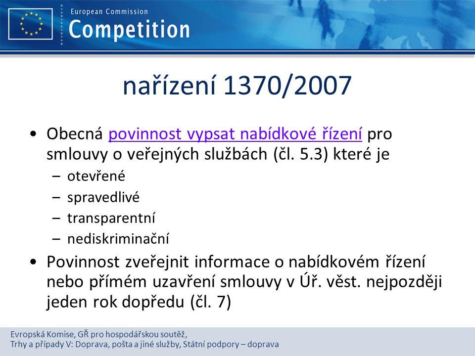 nařízení 1370/2007 Obecná povinnost vypsat nabídkové řízení pro smlouvy o veřejných službách (čl. 5.3) které je.