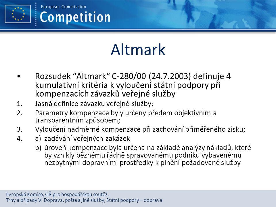 Altmark Rozsudek Altmark C-280/00 (24.7.2003) definuje 4 kumulativní kritéria k vyloučení státní podpory při kompenzacích závazků veřejné služby.