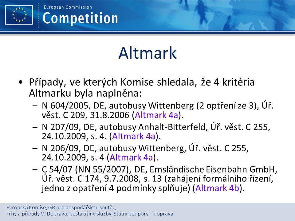 Altmark Případy, ve kterých Komise shledala, že 4 kritéria Altmarku byla naplněna: